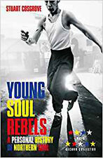 Young Soul Rebels: A Personal History of Northern Soul, New, Stuart Cosgrove Boo
