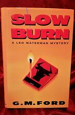 Slow Burn by G. M. Ford (Hardcover)