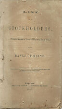 LIST OF THE STOCKHOLDERS IN THE BANKS OF MAINE, 1847, U.S. BANKING PAMPHLET