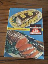 Livre rare super-cocotte SEB l'épargne-cuisine collectif édité par SEB