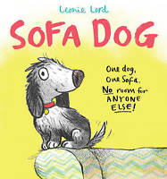 Sofa Dog by Lord, Leonie, NEW Book, FREE & FAST Delivery, (Hardcover)