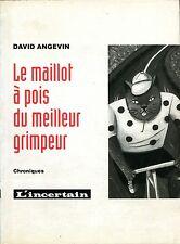 David Angevin - Le maillot à pois du meilleur grimpeur - EO 1993
