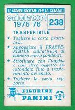 TRASFERIBILE CALCIATORI PANINI 1975/76 - NUOVO/NEW N.238 MASCOTTE - ROMA