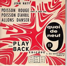 45TRS VINYL 7''/ FRENCH EP JEAN NATY / QUOI DE NEUF B / LES FRANCOIS