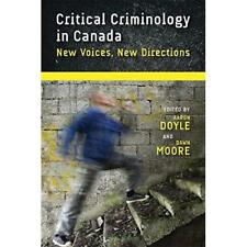 Critical Criminology in Canada (Law and Society) - Paperback NEW Aaron Doyle (Au