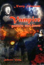 VAMPIRE gestern und heute - Nancy Schumann BUCH - NEU