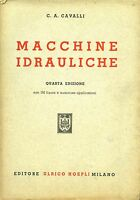 C. A. Cavalli. MACCHINE IDRAULICHE. Hoepli 1947