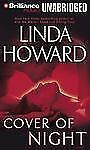 Linda Howard COVER OF NIGHT Unabridged 10 CDs 12 Hours *NEW* FAST Ship!