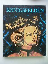 Königsfelden Geschichte Bauten Glasgemälde Kunstschätze 1983 Kloster