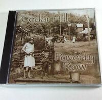 Cedar Hill Poverty Row CD Blue Circle Records BRAND NEW SEALED 12 Tracks BCR-011