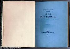 Le nez d'un notaire About Calmann-Lévy 1886 couv. conservée + ex-libris