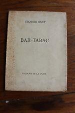 Georges QUEY - Bar-tabac - recueil de poésies éditions de la Tour 1942, ex. N°