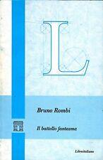 Bruno Rombi IL BATTELLO FANTASMA  Dedica dell'Autore