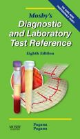Mosbys Diagnostic and Laboratory Test Reference, 8e (Mosbys Diagnostic & Labor
