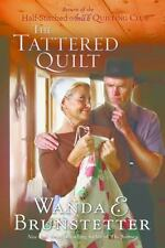 NEW - The Tattered Quilt: The Return of the Half-Stitched Amish Quilting Club