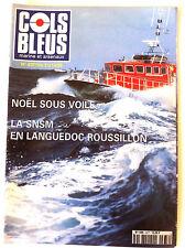 COLS BLEUS n°2377 du 21/12/1996; Noël sous voile/ La SNSM Languedoc Roussillon