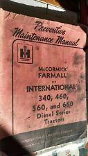 IH International Farmall 340 460 560 660 preventive maintenance service manual