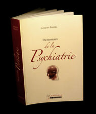 [MEDECINE NEUROLOGIE] POSTEL (Jacques) - Dictionnaire de la psychiatrie.