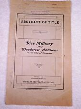 """RARE 1911 """"Abstract of Title to RICE MILITARY & WOODCREST ADDITIONS-HOUSTON, TEX"""