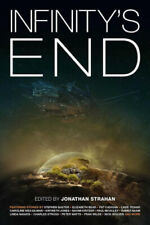 Infinity's End by Jonathan Strahan.