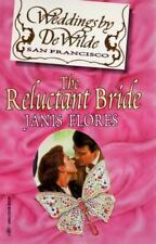 Weddings by DeWilde: The Reluctant Bride by Janis Flores (1996, Paperback)