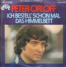 """7"""" Peter Orloff/Ich Bestell´ Schon Mal Das Himmelbett"""