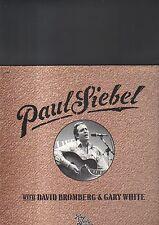 PAUL SIEBEL with david bromberg & gary white - live LP