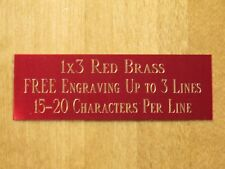 "1""x3"" RED BRASS NAME PLATE ART-TROPHIES-GIFT-TAXIDERMY-FLAG CASE FREE ENGRAVE"