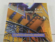 En El Barrio Amon 2001 Illustrated Florencia Quesada Avedano Costa RicaBook