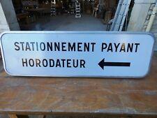 Objet Métier Route Panneau Métal Plaque HORODATEUR 1988 Signalisation Urbaine