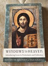 Windows to Heaven: Introducing Icons to Protestants and Catholics (PB, 2005) VGC