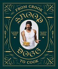 From Crook to Cook by Snoop Dogg (Digitall, 2018)
