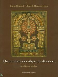 Dictionary of devotional objects in Europe, French book