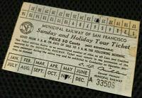 Vintage San Francisco Muni Railway Ticket  Sunday Holiday Tour