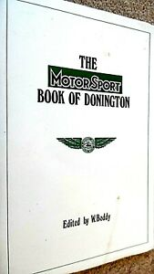 THE MOTOR SPORT BOOK OF DONINGTON / W Boddy (1973)