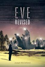 Eve Revised by Joseph McClelland (2013, Paperback)