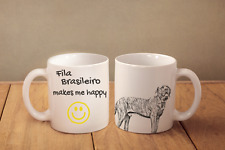 """Fila Brasileiro - ceramic cup, mug """"Makes Me Happy"""", Ca"""