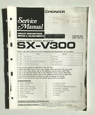 Pioneer SX-V300 Service Manual: Audio/Video Stereo Amplifier, w/ Wiring Diagrams