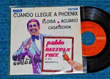 """PABLO BELTRAN RUIZ Cuando Llegue A Phoenix 45 RPM PS 7"""" RCA MKE-1171 MEX"""