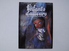 BD Les enfants d'ailleurs / Les larmes de l'Autre Monde T5 - EO de 2011 - Dupuis