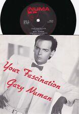 Gary Numan ORIG UK PS 45 Your fascination NM '85 Numa NU9