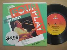 """BOZ SCAGGS Four Play RARE AUSSIE 4 TRACK 7"""" 1988 - 651077 7 - NEAR MINT"""