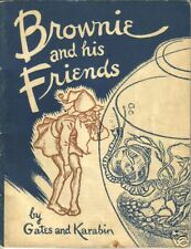 BROWNIE AND HIS FRIENDS BY GATES AND KARABIN (1940)