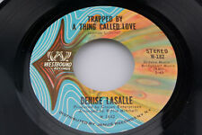 Denise LaSalle: Trapped By a Thing Called Love / Keep it Coming  [Unplayed Copy]