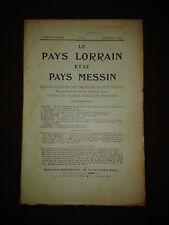 Le Pays lorrain et le Pays messin - N°4 1909