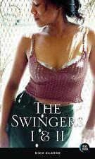 The Swingers I and II