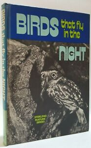 Birds That Fly in the Night E. Bosiger P. Faucher ornithology book Hosking owls