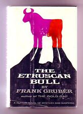 THE ETRUSCAN BULL (Frank Gruber/1st US/treasure hunt for a lost Etruscan tomb)