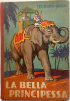 1950 Teodoro Brun LA BELLA PRINCIPESSA Società Editrice Tirrena Carlo Romanelli