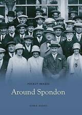 Around Spondon (Pocket Images), Hughes, John, New Book